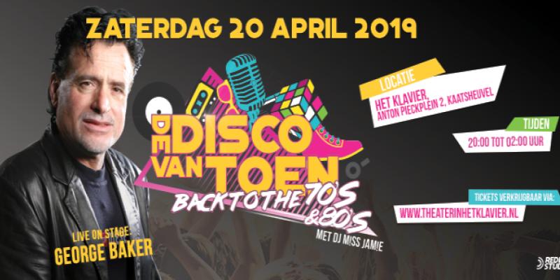 Disco Van Toen | Back To The 70's & 80's | George Baker